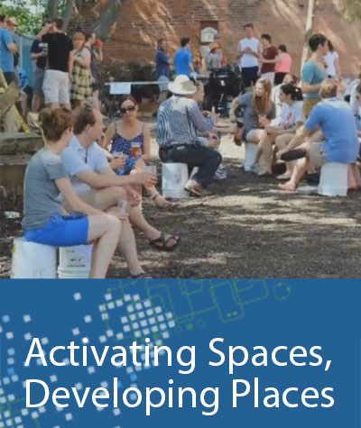 Activating Spaces, Developing Places