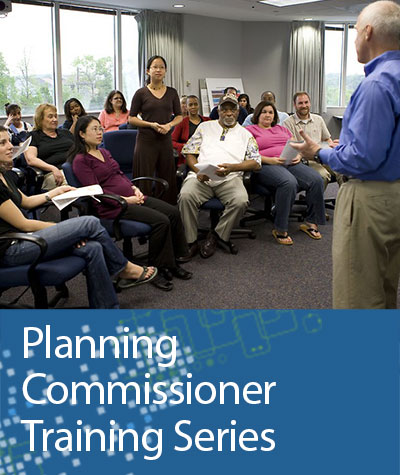 Planning Commissioner Training Series
