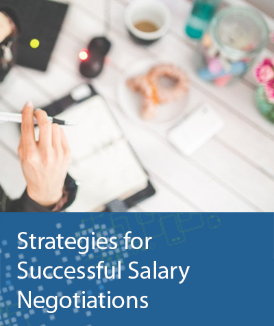 Strategies for Successful Salary Negotiations