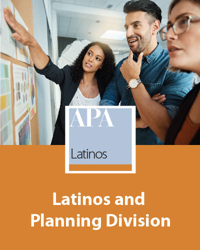 Latinos and Planning Division