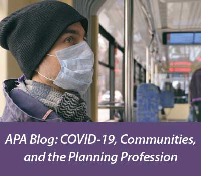COVID-19, Communities, and the Planning Profession