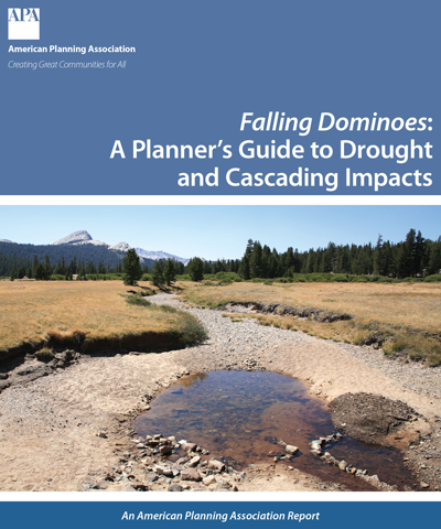Cover of the report Falling Dominoes: A Planner's Guide to Drought and Cascading Impacts.