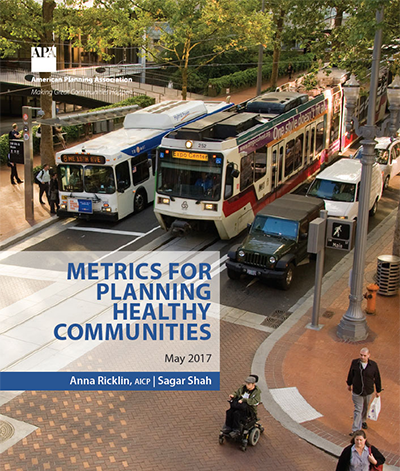 The report front page of the Metrics for Planning Healthy Communities. Source - Bruce Forster