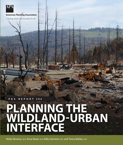 The cover of PAS Report 594: Planning the Wildland-Urban Interface.