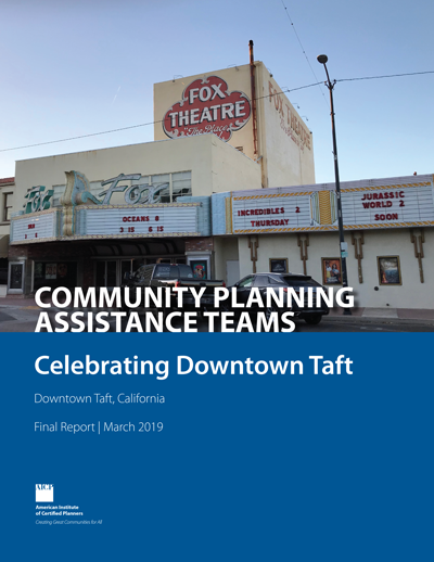 Cover of the CPAT final report on Taft, California: Celebrating Downtown Taft.