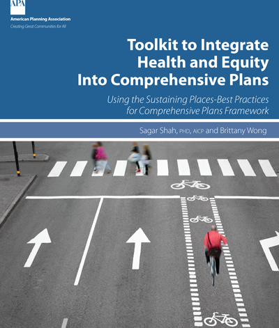 Carousel cover for Toolkit to Integrate Health and Equity Into Comprehensive Plans report.
