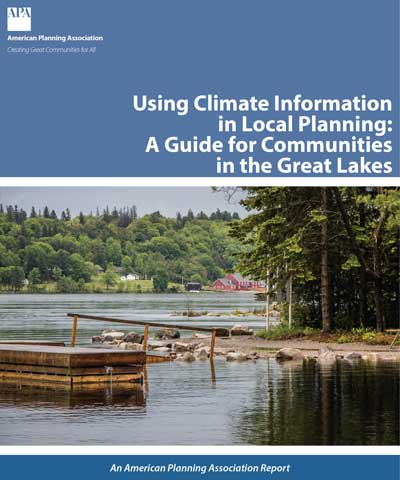 Cover of Using Climate Information in Local Planning: A Guide for Communities in the Great Lakes.