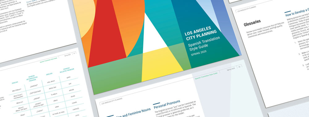 City Planning's Spanish Translation Style Guide is a new tool to broaden support for key programs, respond to citizens' needs, and collect input that represents the diverse voices across the city. Image Los Angeles City Planning