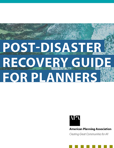 Cover of Post-Disaster Recovery Guide for Planners