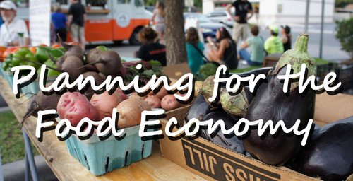 Planning for the Food Economy