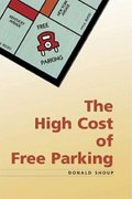 Book Cover: The High Cost of Free Parking